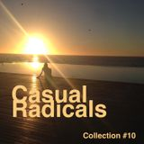 Casual Radicals - Collection #10