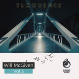Vol 368 Eloquence: Will McGiven Monthly Residency 04 April 2017