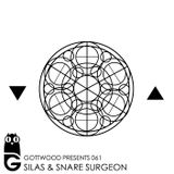 Gottwood Presents 061 - Silas & Snare Surgeon