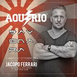 Jacopo Ferrari /// Live @ SAYONARA (Aquario,Berfis Club) 22.10.2k16