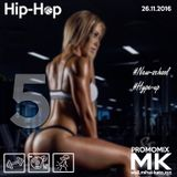 MK- New hip hop hype-up mix #5
