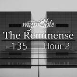 myni8hte - The Reminense 135 - Hour 2