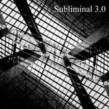 Subliminal 3.0 Live