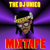 The Dj UnieQ Mixtape