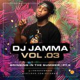 DJ JAMMA VOL 3- Bringing In The Summer Part II