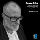 Darren Giles / 'Deep Into House' / Mi-House Radio / Mon 11pm - 1am / 08/04/2019