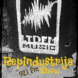 RepIndustrija Show 92.1 fm / br.11 Tema: LTDFM Gost: Stiven Drama