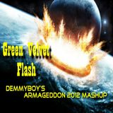 Green Velvet - Flash (Demmyboy's Armageddon 2012 MashUp)