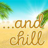 … And Chill! on Siren Radio: Episode 38 - Special Guest Luke Todd.