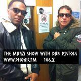 The Murzi Show with Dub Pistols inside ..7 Feb 2018