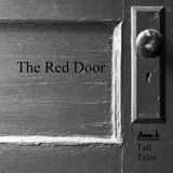 The Red Door - Tall Tales Season 1, Episode 4