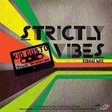 Strictly Vibes (KidGusto Reggae Mix)