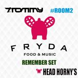 Session Fryda #Room2 09-09-2017 Head Horny's Special Set Preparty World Remember Festival & T. Tommy