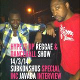 ANGEL CAMORRA'S HYPE IT UP REGGAE & DANCEHALL SHOW 14th MARCH 2014