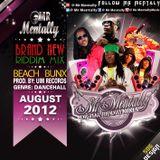 Beach Bunx Riddim Mix By Mr Mentally (Aug 2012)