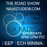 Naja Radio-The Road Show #7 Deep Minimal Tech Mix with Buddhafish