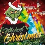 Tybs - Wicked Christmas Bash 2014 (The Last Party )
