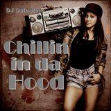 Chillin In Da Hood