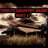 LitzRiltz Country Music Part 1