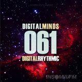 Digital Rhythmic - Digital Minds 61 (InsomniaFM Radio Show)