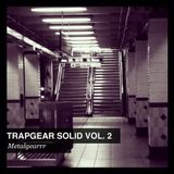 DJ MetalGearrr - TrapGear Solid Vol 2