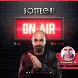 "Botteghi presents ""Botteghi ON AIR"" - Episode 29 + MASSIVEDRUM Guest Mix"