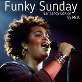 Funky Sunday [Ear Candy Edition]