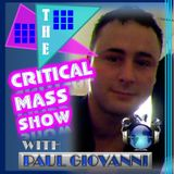 THER CRITICAL MASS SHOW, WITH PAUL GIOVANNI AND GUEST DEL HENRY