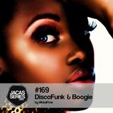 Jacasseries #169 Discofunk & Boogie by MistaFlow