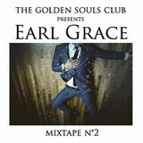 Earl Grace for The Golden Souls Club
