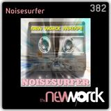 The New Worck 382 - Noisesurfer - From Sunday Off Land Part 2