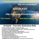 Airdigital - Trancefan Radioshow #332 2018-01-11