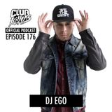 CK Radio Episode 176 - DJ Ego