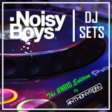 Noisy Boys DJ Set - The #NB10 edition ( AnthonyRom )