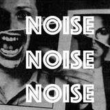 Noise Noise Noise - Cabaret Voltaire Special 1st August