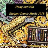 DJ AKI 2018 (Hang out with Elagant Dance Music 2018 )
