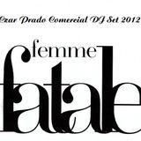 Czar Prado - Femme Fatal (Comercial Beats DJ SET 2012)