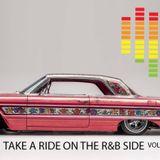 TAKE A RIDE ON THE R&B SIDE Vol. 1