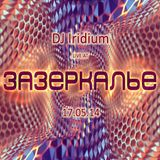 DJ Iridium - Live @ Wonderland Party (17-05-14)