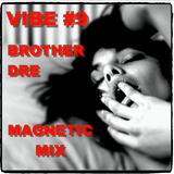 VIBE #9 - MAGNETIC MIX
