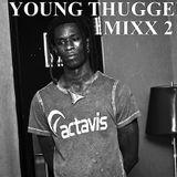 Young Thugger Mixx 2