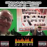 The Real DJ Steve: LIVE from the Cybermix Lounge | Part 2 ~ 130BPM | 2018-06-19