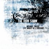 The RBM Show - 67th Episode