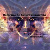 JENNY KAROL-REBIRTH.THE FUTURE IS NOW! #3 [PSY]
