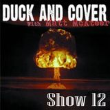 Duck and Cover: Show 12