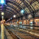 Urban Daydreams - Last Ticket To Somewhere