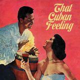 That Cuban Feeling