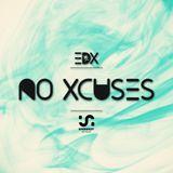 EDX - No Xcuses 355