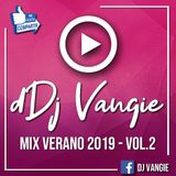 Dj Vangie - Mix ''Verano 2019'' (Vol 2)