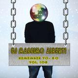 Dj Massimo Alberti - 70's 80's vol. 108